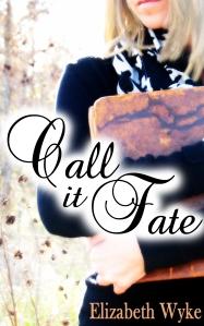 Cover_Call It Fate_Elizabeth Wyke