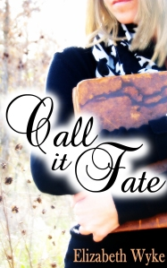 Cover_Call It Fate_Elizabeth Wyke